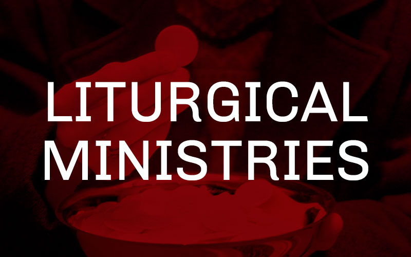 liturgical ministries